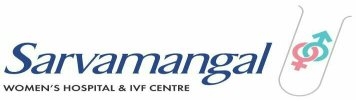 Sarvamangal Women's Hospital & IVF Centre