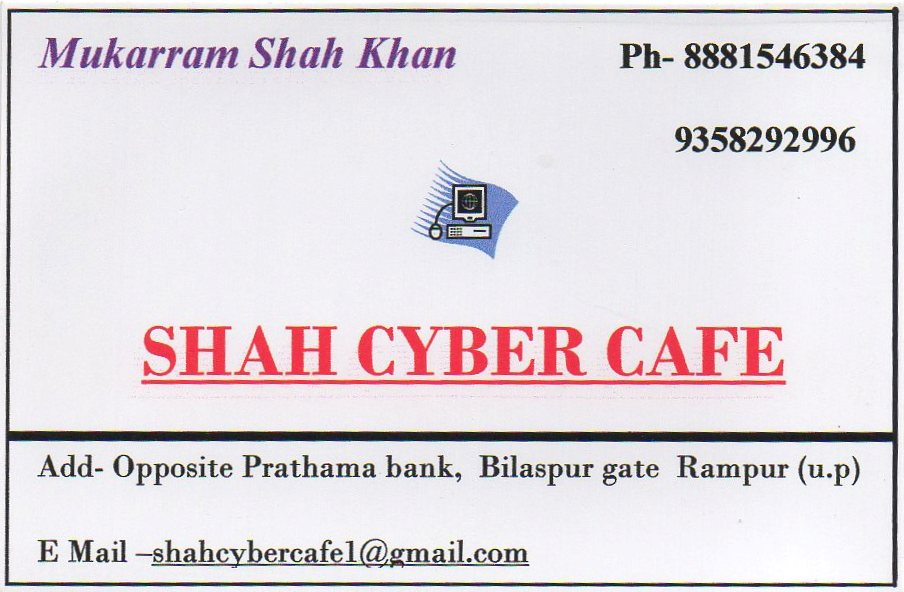 SHAH CYBER CAFE