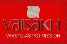 VAISAKH VAASTU-ASTRO MISSION