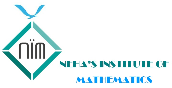 NEHA'S INSTITUTE OF MATHEMATICS