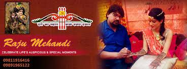 Raju Mehandi 9811916416