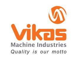 VIKAS MACHINE INDUSTRIES